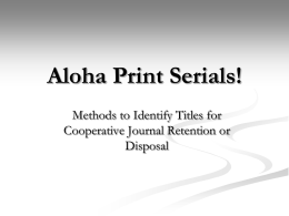 Aloha Print Serials!: Methods to Identify Titles for Cooperative