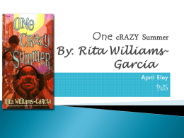 One cRAZY Summer By: Rita Williams