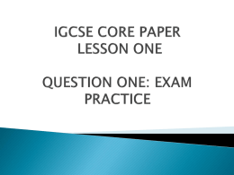 IGCSE CORE PAPER LESSON ONE