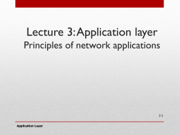 Lecture 3: Application layer: Principles of network applications