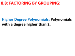 8_8 Factoring by Grouping