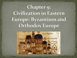 Ch.9_byzantium_and_orthodox_europe