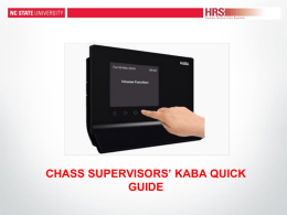 CHASS Supervisors` KABA Quick Guide