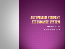 AUTOMATED STUDENT ATTENDANCE SYSTEM