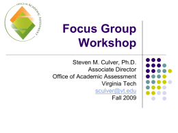 Focus Group Workshop - Office of Assessment & Evaluation