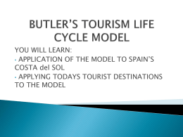 Butler`s Tourism Life Cycle Model