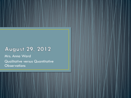 Qualitative or Quantitative…