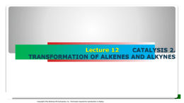 lecture 12 catalysis_transformation of alkenes_alkynes