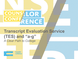 Transcript Evaluation Service (TES)