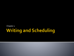 Writing and Scheduling