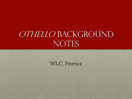Othello Background Notes