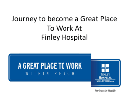 Journey to become a GPTW * Finley Hospital