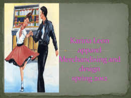 Karina Leon apparel Merchandising and design spring