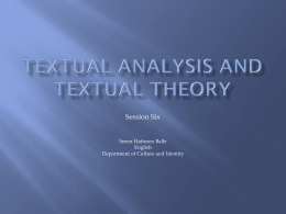 here - Textual Analysis and Textual Theory