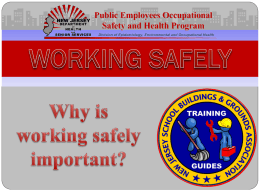 Why is working safely important?