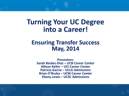 Turning Your UC Degree into a Career [PPT]