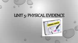 Unit 5: physical evidence