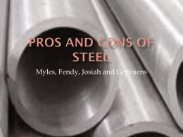Pros and Cons of steel - Myles coakley E