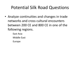 Potential Silk Road Questions