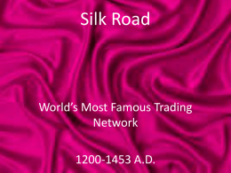 Silk Road - Mr. G Educates
