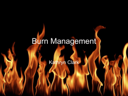 Burn Management - Improving care in ED