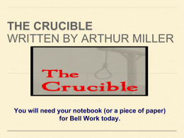 The crucible Written by Arthur miller