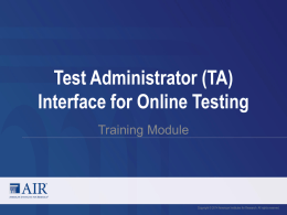Test Administrator (TA) Interface for Online Testing