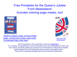There`s a Queen mask, a Prince Phillip mask, a