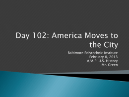 Day 102: America Moves to the City