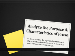 Analyze the Purpose and Characteristics of Prose