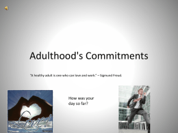Adulthood`s Commitments