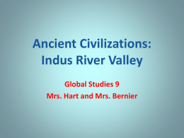 Ancient Civilizations: Indus River Valley