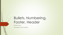 Pertemuan2_Bullets, Numbering, Footer, Header