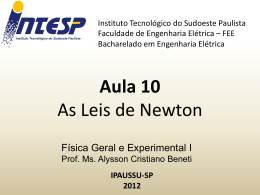 F1 Aula 10 As Leis de Newton