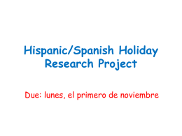 Hispanic/Spanish Holiday Research Project - betontes