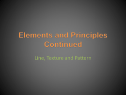 Elements and Principles Continued