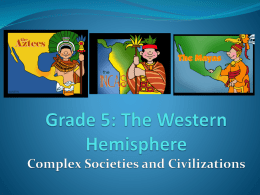 Complex Societies and Civilizations
