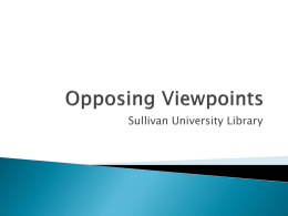 Opposing Viewpoints - Sullivan University Library
