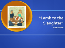 """Lamb to the Slaughter"" Notes"