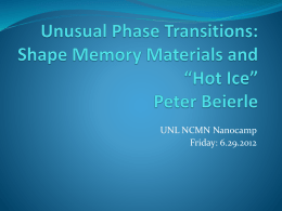 Peter Beierle Shape Memory Materials: Alloys and Polymers