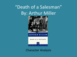 *Death of a Salesman* By: Arthur Miller