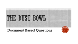 The Dust Bowl - Mr. Coleman History