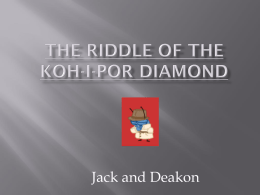 THE RIDDLE OF THE KOH I POOR DIMOND