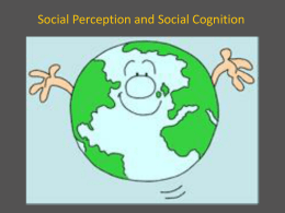 social perception and cognition - Klicks-IBPsychology-Wiki