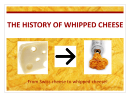 The History of Whipped Cheese