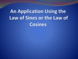 An Application Using the Law of Sines