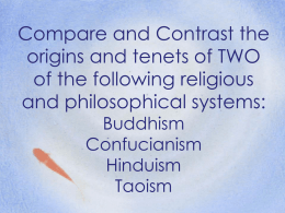 Compare and Contrast the origins and tenets of TWO of the
