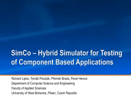Hybrid Simulator for Testing of Component Based Applications