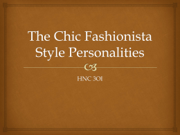 The Chic Fashionista Style Personalities