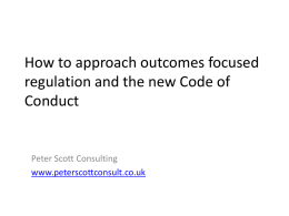 How to approach Outcomes Focused Regulation and the new Code